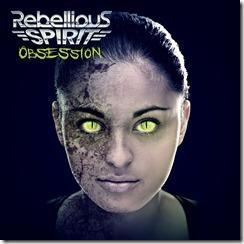 rebelliousspirit-obsessioncover