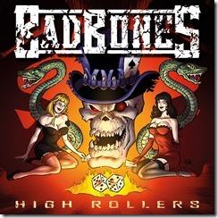 Bad Bones - High Rollers