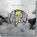 Electric Haze - Get In Line - Artwork