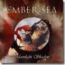Ember Sea - Moonlight Shadow - Artwork